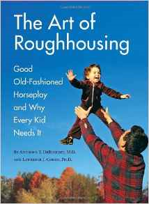 the-art-of-roughhousing